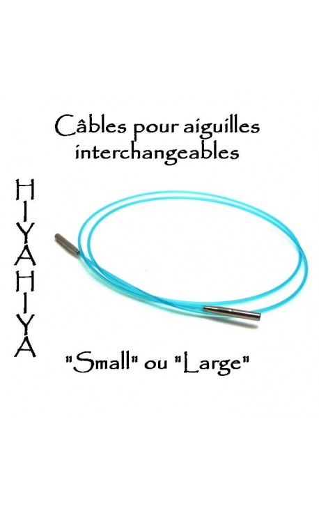 Cables pour aiguilles circulaires interchangeables HiyaHiya